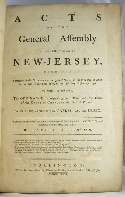 1776. NEW JERSEY. LAWS. Acts of the General Assembly of the Province of New-Jersey, from the Surrend...