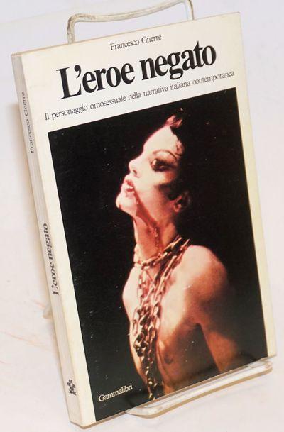 Milano: editrice Gammalibri, 1981. Paperback. 157p. + bibliography & backlist, text in Italian, penc...