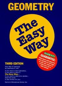 Geometry the Easy Way by Lawrence S. Leff - Paperback - 1997 - from ThriftBooks and Biblio.com