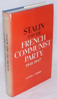 Stalin and the French Communist Party, 1941 - 1947