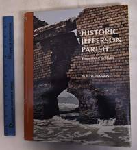 Historic Jefferson Parish: From Shore To Shore