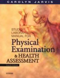 Student Laboratory Manual for Physical Examination and Health Assessment, 4e