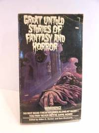 Great Untold Stories of Fantasy and Horror Please See MY Photo of Cover --  it May Differ
