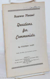 image of Answer please! Questions for Communists. Third, revised and enlarged edition