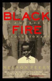 image of Black Fire : The Making of an American Revolutionary