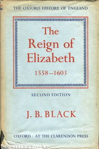 image of The Reign of Elizabeth 1558-1603