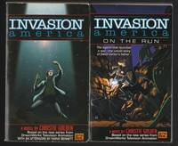 "Invasion: America (series): book one - Invasion America; book two - Invasion America On The Run;   (complete 2 book series ""Invasion America"") (TV Tie-In)"