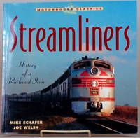 image of STREAMLINERS History of a Railroad Icon