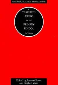 Teaching Music In The Primary School (children, Te