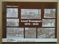 Kirklees Camera 1: Local Transport 1870-1940.