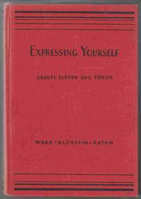 Expressing Yourself A Textbook in English for Grades XI and XII