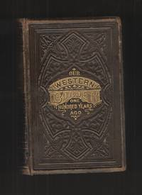 image of Our Western Border - Leather Bound One Hundred Years Ago