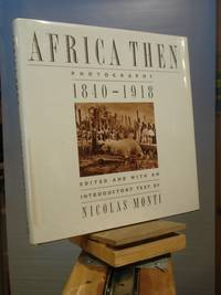 Africa Then: Photographs, 1840-1918