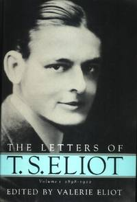 image of The Letters of T. S. Eliot, Volume I 1898-1922