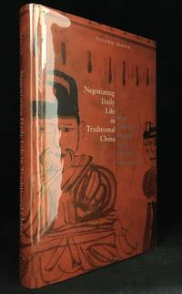 Negotiating Daily Life in Traditional China; How Ordinary People Used Contracts 600-1400