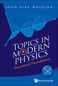 image of Topics In Modern Physics: Theoretical Foundations