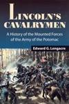 image of Lincoln's Cavalrymen: A History of the Mounted Forces of the Army of the Potomac