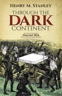 Through the Dark Continent Vol. 1