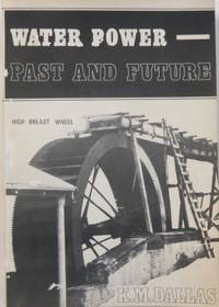 Water Power : past and future.