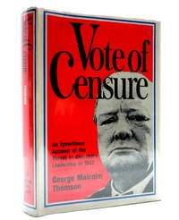 image of Vote of Censure: An Eyewitness Account of the Threat to Churchill's Leadership in 1942