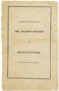 Report of the Minority of the Committee on Manufactures, Submitted to the House of Representatives of the United States, February 28, 1833