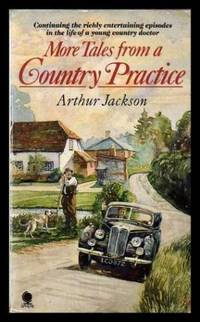 MORE TALES FROM A COUNTRY PRACTICE