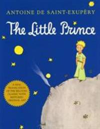 The Little Prince by Antoine De Saint-Exup?ry - Hardcover - 2000 - from ThriftBooks (SKU: G0156012197I4N00)
