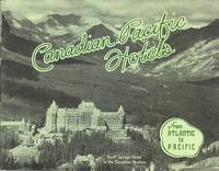 Canadian Pacific Hotels from Atlantic to Pacific [Cover Title]