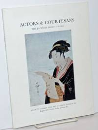 Actors and Courtesans: The Japanese Print 1770-1800. 18 June to 12 July 1968
