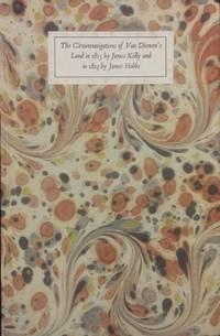 The Circumnavigations of Van Diemen's Land in 1815 by James Kelly and in 1824 by James Hobbs.