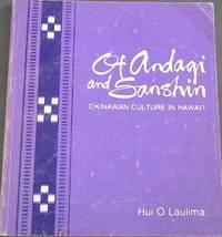 image of Of Andagi and Sanshin : Okinawan Culture in Hawai'i