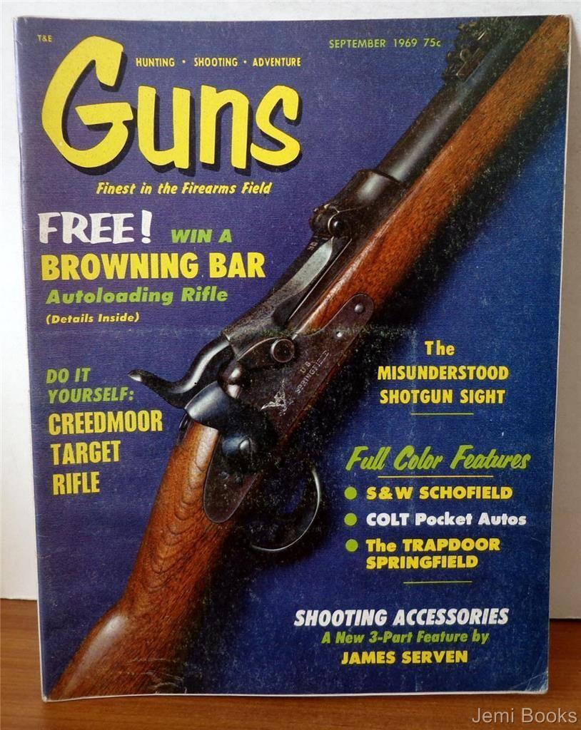 guns magazine september 1969 do it yourself creedmoor target rifle s w schofield colt pocket. Black Bedroom Furniture Sets. Home Design Ideas