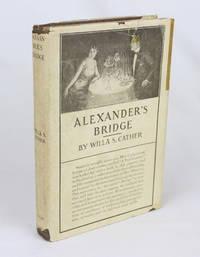Alexander's Bridge (First Edition)