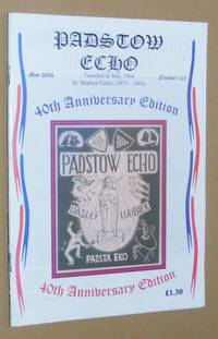 Padstow Echo No.125, May 2004 (40th Anniversary Edition)