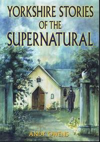 image of Yorkshire Stories of the Supernatural