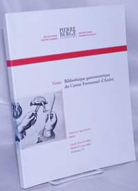 image of Vente: Bibliotheque gastronomique du Comte Emmanuel d'Andre. Lundi 24 avril 2006 / Mardi 25 avril 2006