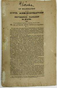 AN EXAMINATION OF THE CIVIL ADMINISTRATION OF GOVERNOR JACKSON IN FLORIDA