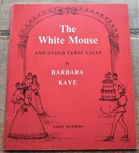 THE WHITE MOUSE And Other Verse Tales [SIGNED]