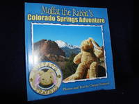 Moffat the Rabbit's Colorado Springs Adventure