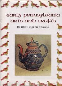 Early Pennsylvania Arts and Crafts