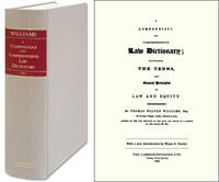 A Compendious and Comprehensive Law Dictionary; Elucidating the..
