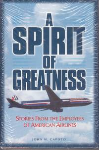 image of A Spirit of Greatness Stories from the Employees of American Airlines