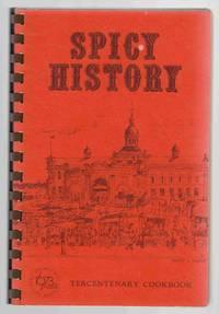 Spicy History Tercentenary Cookbook