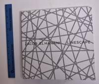 Jacob El Hanani: Linescape, Four Decades