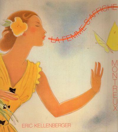 Montreux: Commission d'Animation de l'Office du Tourisme de Montreux, 1990. First Edition. Soft cove...