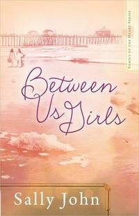 Between Us Girls (Family of the Heart, Book 1) by Sally John - Paperback - 2014 - from Fleur Fine Books (SKU: 9780736954655)