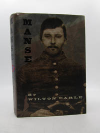image of Manse: (One Man's War) : A Biography Based on the Life and Legend of Manson Sherrill Jolly