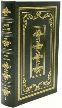 JOHN ADAMS: A LIFE.  [THE LIBRARY OF THE PRESIDENTS] [COLLECTOR'S EDITION]