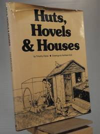 Huts, Hovels, and Houses