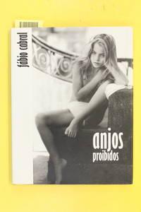 Anjos Proibidos: Forbidden Angels by Cabral, Fabio - 2000